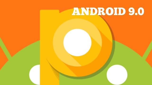 تعرف على الهواتف التى ستحصل على Android Pie 9.0 فى اغلب الشركات