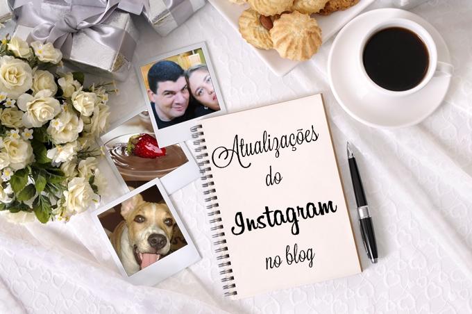atualizações do instagram no blog