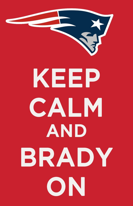 Keep Calm and Brady ON