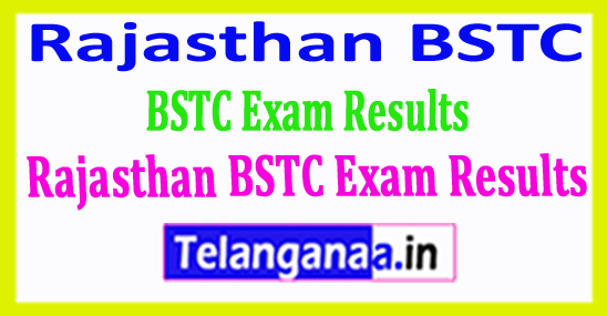 Rajasthan BSTC Exam Results 2018