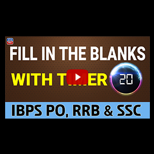 Fill In The Blanks With Timer | English | IBPS PO | RRB | SSC 2017