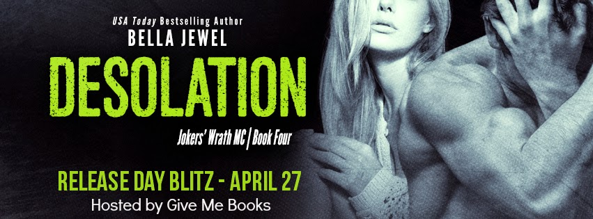 Release Day Blitz for Desolation by Bella Jewel with Giveaway!!