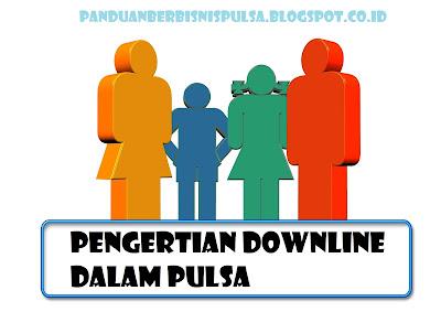 Pengertian Downline Dalam Pulsa