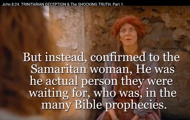 John 8:24. TRINITARIAN DECEPTION, & The SHOCKING TRUTH.