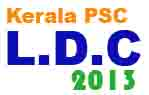 Kerala PSC Lower Division Clerk  2013