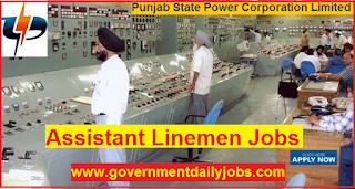 PSPCL Recruitment  2018 | Apply online 2800 Assistant Lineman Jobs