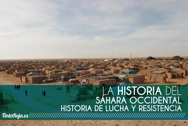 La historia del Sáhara Occidental: Historia de lucha y resistencia
