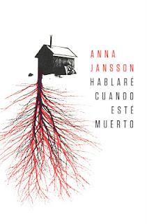Hablaré Cuando Esté Muerto, de Anna Jansson
