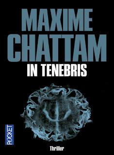 In Tenebris (Maxime Chattam)