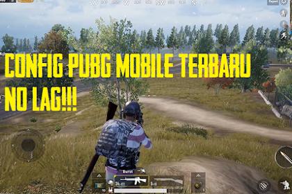 Config PUBG Mobile Terbaru 2019 No Lag