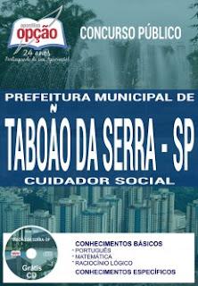 Apostila Prefeitura de Taboão da Serra (SP) Cuidador Social