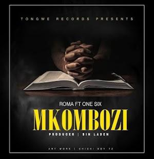 Download Audio | Roma ft One Six - Mkombozi