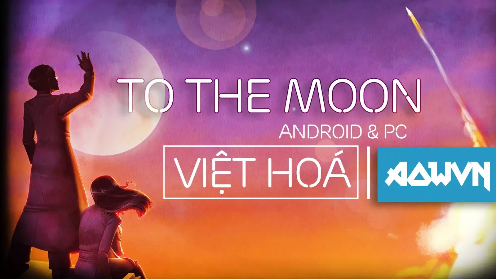 to the moon%2B - [ HOT ] To the Moon Việt Hoá Tiếng Việt | Game Android PC - Tuyệt Phẩm cực hay