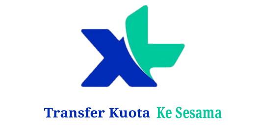 Cara Transfer Kuota internet XL Terbaru