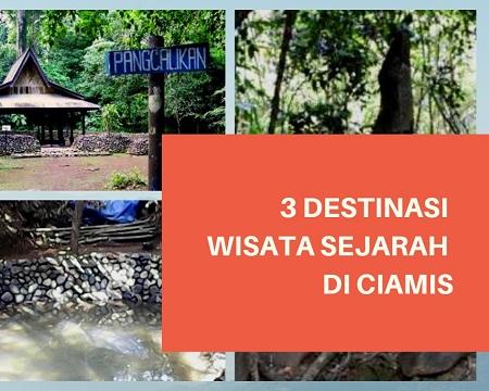 3 Destinasi Wisata Sejarah di Ciamis