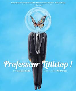 Professeur Littletop ! Françoise Cadol  Ned Grujic  #off16