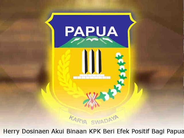 Herry Dosinaen Akui Binaan KPK Beri Efek Positif Bagi Papua