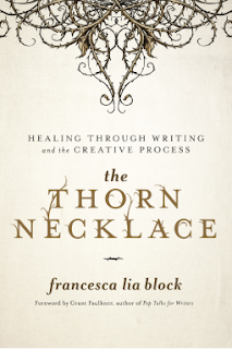Goodreads Monday: The Thorn Necklace by Francesca Lia Block