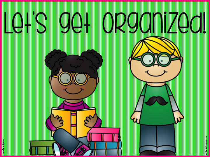 Let's Get Organized! - Teach123