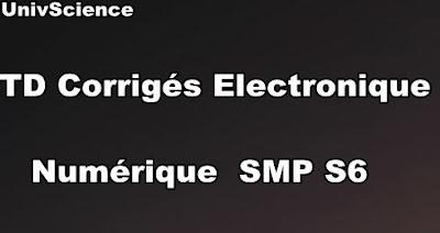 TD Corrigés Electronique Numérique SMP S6 PDF