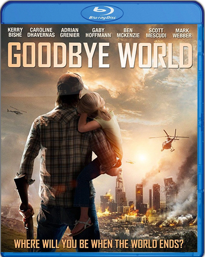 Goodbye World [2013] [BD25] [Latino]