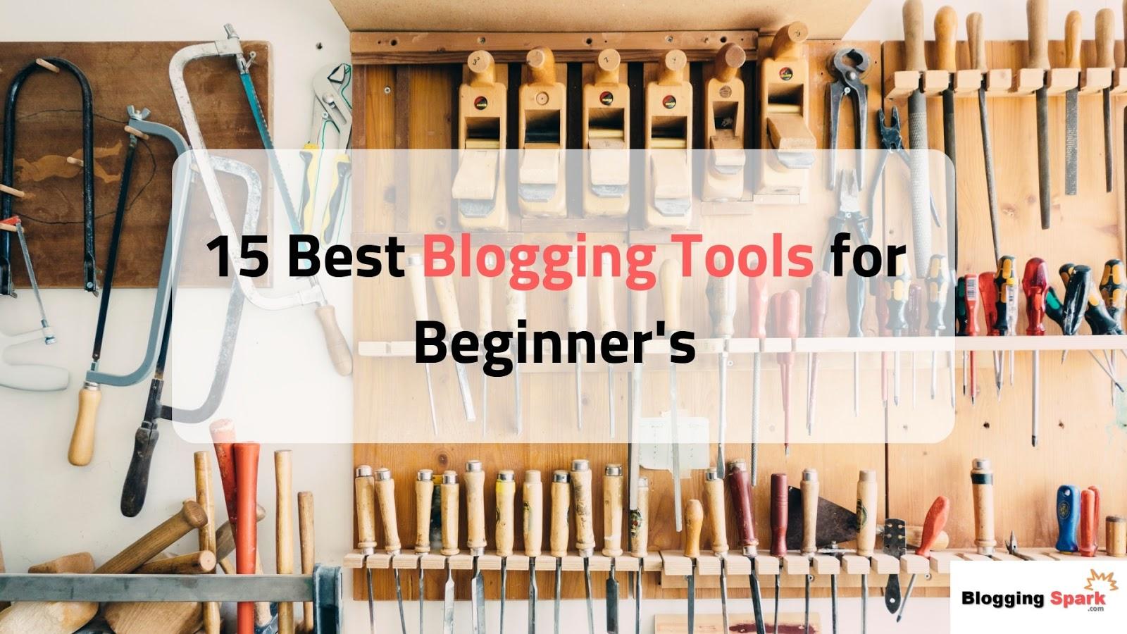 best blogging tools for beginner's