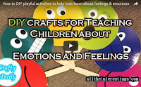 DIY playful activities to help kids learn about Feelings & Emotions, Ideas for Teaching Children about Emotions