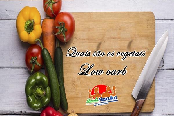 Quais São os Vegetais Permitidos na Dieta Low Carb