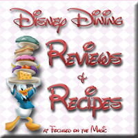 Disney Recipes, Disney Dining Reviews, Focused on the Magic