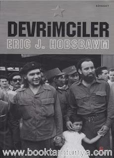 Eric J. Hobsbawm - Devrimciler