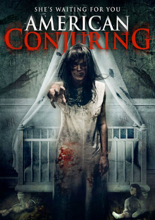 American Conjuring 2016 BluRay 280MB Hindi Dual Audio 480p Watch Online Full Movie Download bolly4u