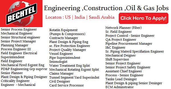 Engineering Construction Oil & Gas Jobs at Bechtel | India