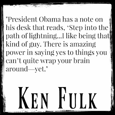 quote on courage saying yes Ken Fulk