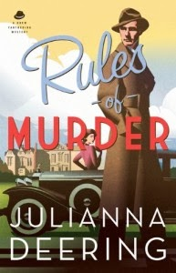'RULES OF MURDER,' BY JULIANNA DEERING. Review of the 2013 historical fiction novel, book one in the Drew Farthering mysteries series. Text © Rissi JC