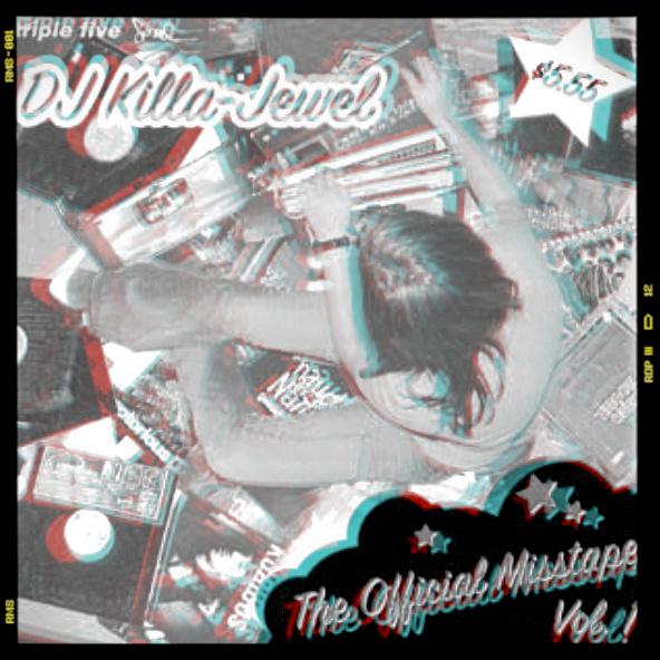 DJ Killa-Jewel the Official Misstape Vol.1 2004 Eternia