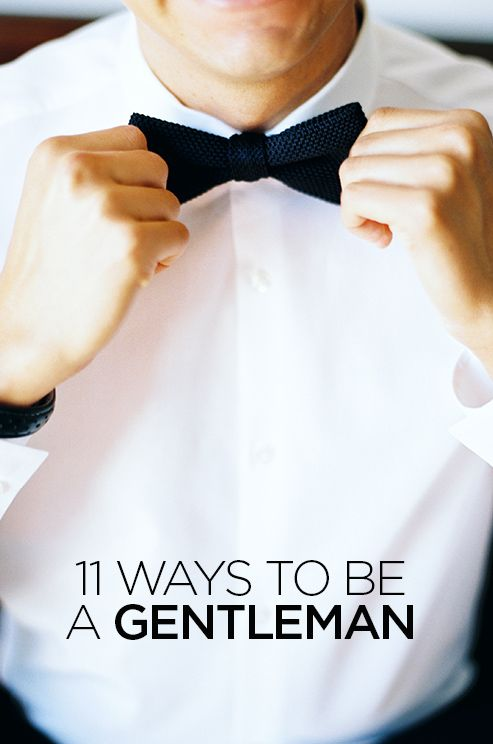 11 WAYS TO BE A GENTLEMAN