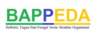 Definisi Badan Perencanaan Dan Pembangunan Daerah (BAPPEDA)