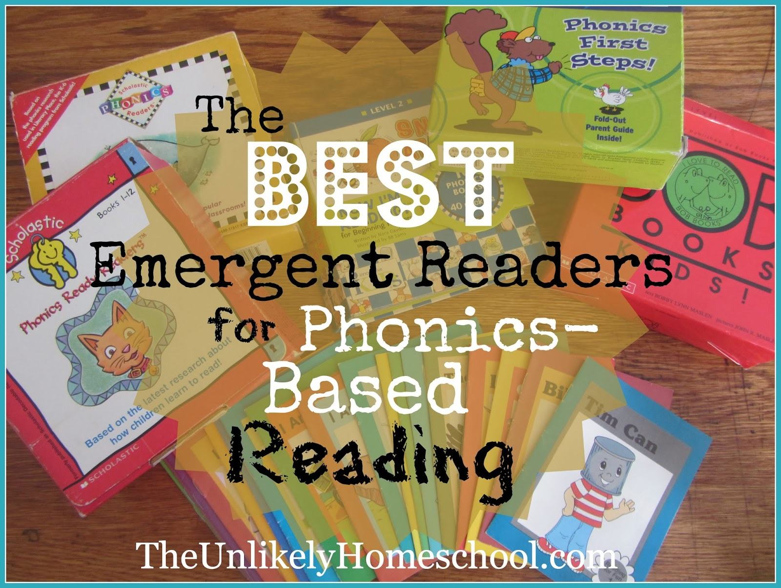 The Unlikely Homeschool: The BEST Emergent Readers for