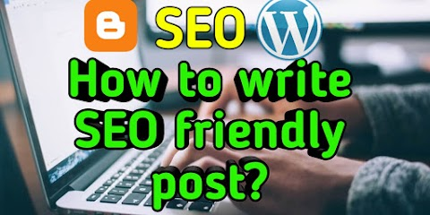How to write SEO friendly post?