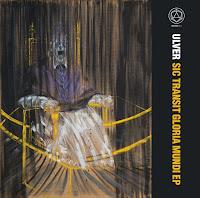 """Ulver - """"Sic Transit Gloria Mundi"""""""