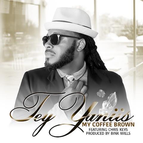 "NEW VIDEO: Tey Yaniis- ""My Coffee Brown"""