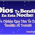 Buenas Noches - Dios te bendiga y no olvides que Dios te cuida tan bien al dormir