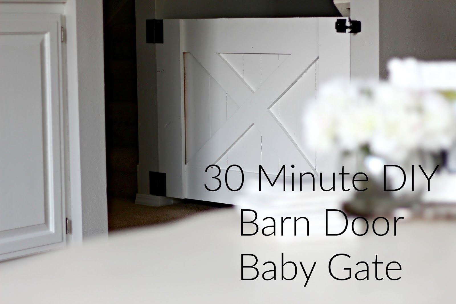 Rose Amp Co Blog 30 Minute Diy Barn Door Baby Gate