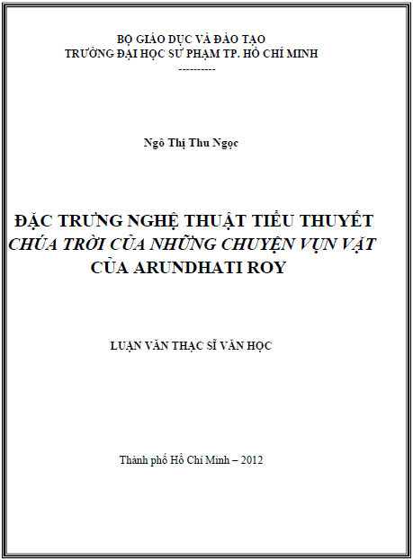 Đặc trưng nghệ thuật tiểu thuyết Chúa Trời của những chuyện vụn vặt của Arundhati Roy
