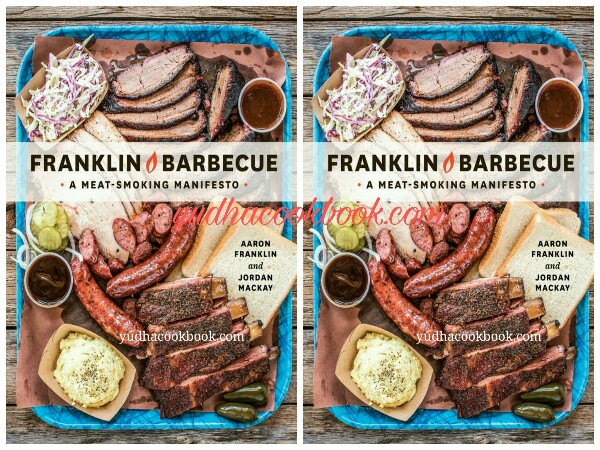 Download ebook FRANKLIN BARBECUE - A Meat Smoking Manifesto by Aaron Franklin