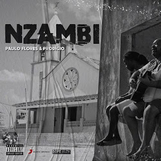 Paulo Flores Feat. Prodígio - Nzambi (Rap) Download Mp3