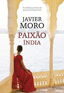 Resenha: Paixão India - Javier Moro