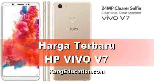 Harga terbaru VIVO V7 dan Spesifikasinya