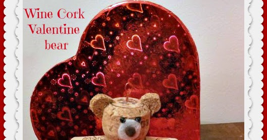 How to make a lovable wine cork Valentine bear