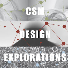 CSM DESIGN EXPLORATIONS